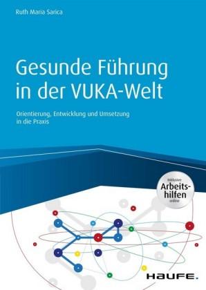 Gesunde Führung in der VUCA-Welt