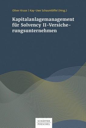 Kapitalanlagenmanagement für Solvency II-Versicherungsunternehmen