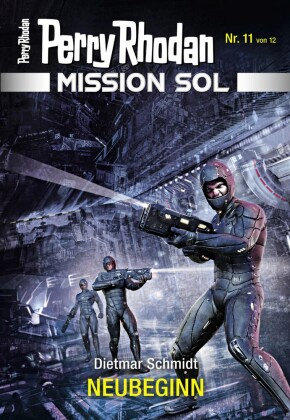Mission SOL 11: NEUBEGINN