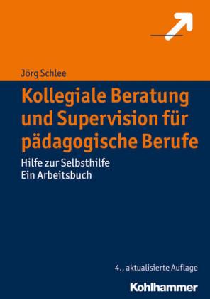 Kollegiale Beratung und Supervision für pädagogische Berufe