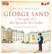 George Sand und die Sprache der Liebe, 1 MP3-CD Cover