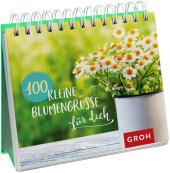 100 kleine Blumengrüße für dich