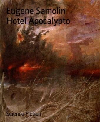Hotel Apocalypto