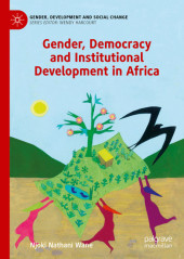 Gender, Democracy and Institutional Development in Africa