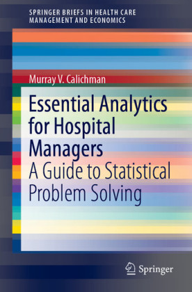Essential Analytics for Hospital Managers