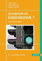 Grundgebiete der Elektrotechnik