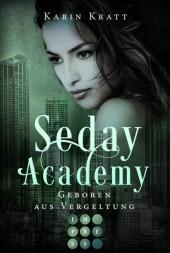 Geboren aus Vergeltung (Seday Academy 7)