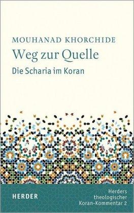 Herders Theologischer Koran-Kommentar