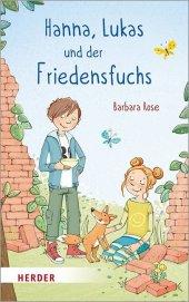 Hanna, Lukas und der Friedensfuchs Cover