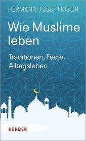 Wie Muslime leben