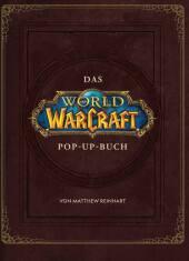 World of Warcraft: Das große Pop-Up Buch