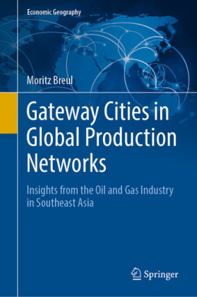 Gateway Cities in Global Production Networks