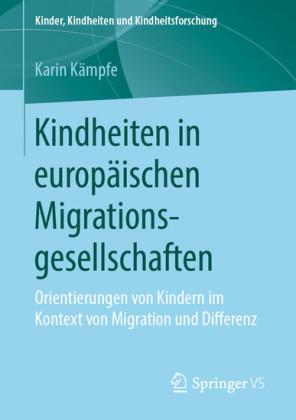 Kindheiten in europäischen Migrationsgesellschaften