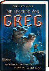 Die Legende von Greg: Der krass katastrophale Anfang der ganzen Sache Cover