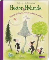 Hector & Holunda. Wirklich zauberlich und wundersam verhext Cover