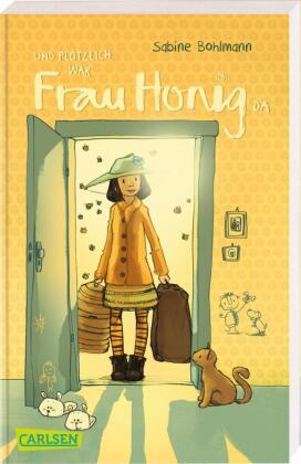 Und plötzlich war Frau Honig da