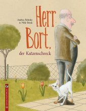 Herr Bort, der Katzenschreck