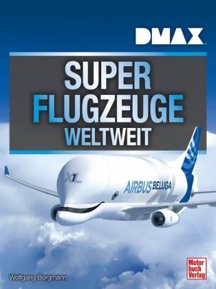 DMAX Superflugzeuge weltweit