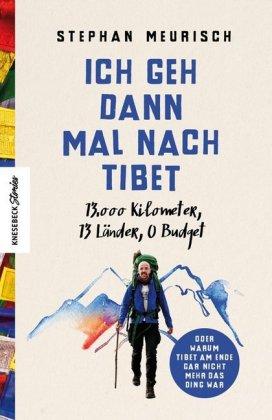 Ich geh dann mal nach Tibet
