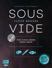 Sous-Vide - Purer Genuss