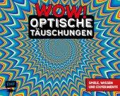 WOW! - Optische Täuschungen Cover