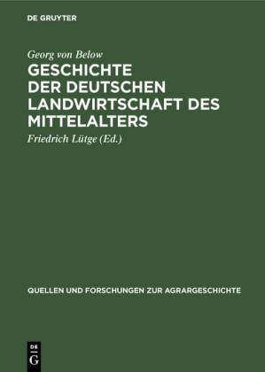 Geschichte der deutschen Landwirtschaft des Mittelalters