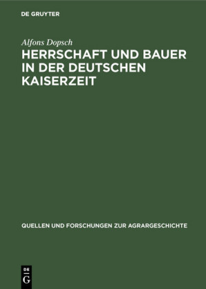 Herrschaft und Bauer in der deutschen Kaiserzeit