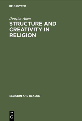 Structure and Creativity in Religion