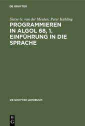 Programmieren in ALGOL 68, 1. Einführung in die Sprache