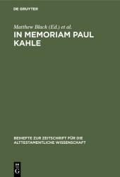 In Memoriam Paul Kahle
