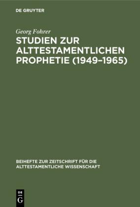 Studien zur alttestamentlichen Prophetie (1949-1965)