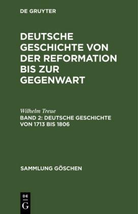 Deutsche Geschichte von 1713 bis 1806
