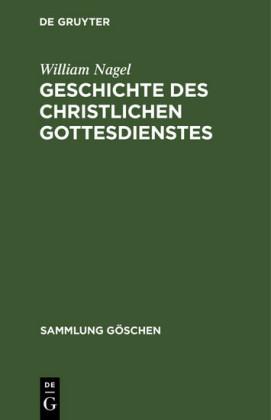 Geschichte des christlichen Gottesdienstes