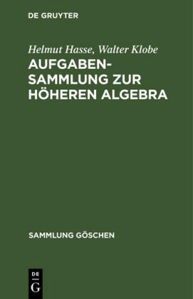 Aufgabensammlung zur höheren Algebra