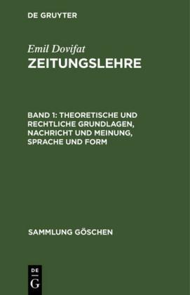 Theoretische und rechtliche Grundlagen, Nachricht und Meinung, Sprache und Form