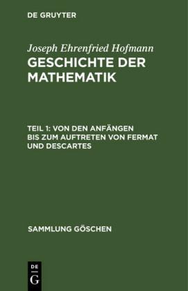 Von den Anfängen bis zum Auftreten von Fermat und Descartes