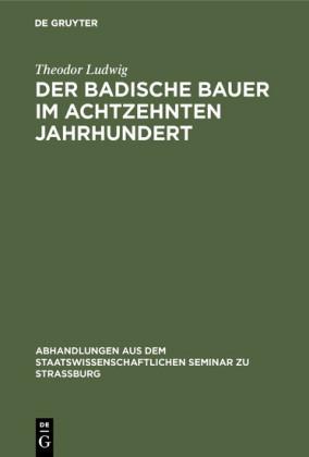 Der badische Bauer im achtzehnten Jahrhundert