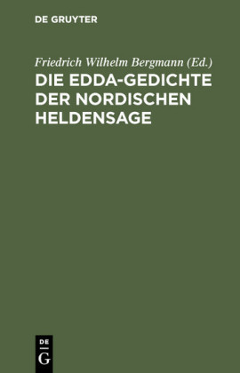 Die Edda-Gedichte der nordischen Heldensage