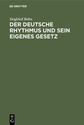 Der deutsche Rhythmus und sein eigenes Gesetz