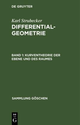 Kurventheorie der Ebene und des Raumes