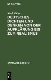 Deutsches Dichten und Denken von der Aufklärung bis zum Realismus