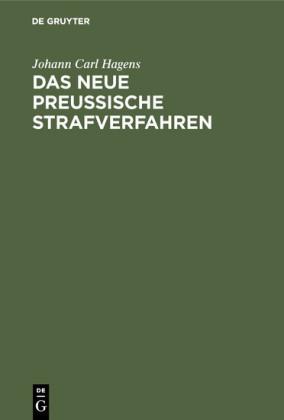 Das neue preußische Strafverfahren