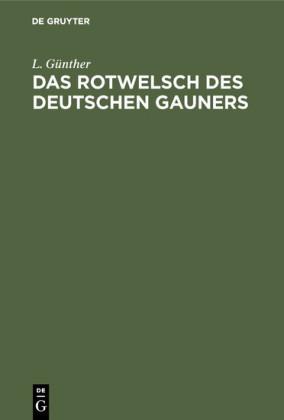 Das Rotwelsch des deutschen Gauners