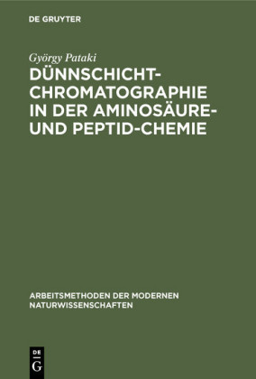 Dünnschichtchromatographie in der Aminosäure- und Peptid-Chemie