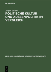 Politische Kultur und Außenpolitik im Vergleich