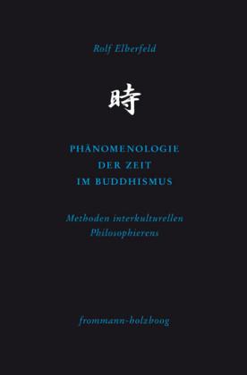 Phänomenologie der Zeit im Buddhismus