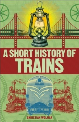 Short History of Trains