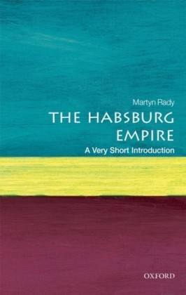 Habsburg Empire: A Very Short Introduction