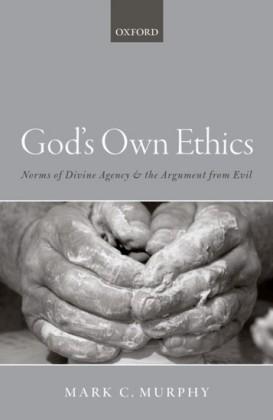 God's Own Ethics