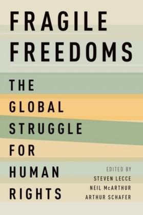 Fragile Freedoms